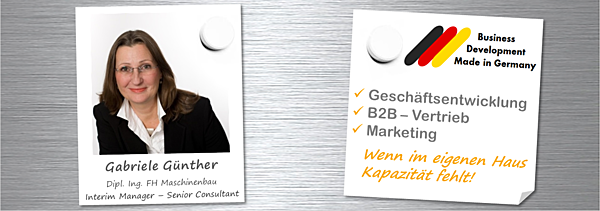 Interim Management Maschinenbau und Anlagenbau, Geschäftsentwicklung, B2B Vertrieb, Marketing, Dipl. Ing. FH Gabriele Günther; mechanical engineering, business development, sales; ingénieur-conseil, évolution des affaires, marketing stratégique